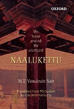 Naalukeetu: The House Around the Courtyard. a Novel trans. from Malayalam