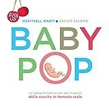 Baby Pop. Libro pop-up. Ediz. a colori...