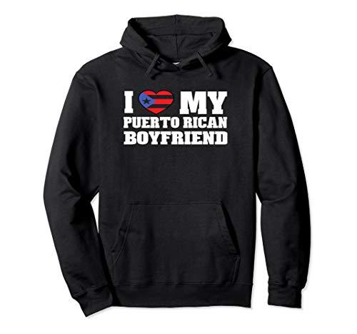 I Love My Puerto Rican Boyfriend Hoodie Puerto Rico Tee