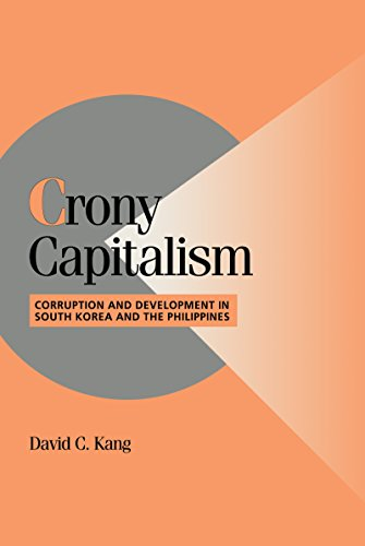 Crony Capitalism: Corruption and Development in South Korea and the