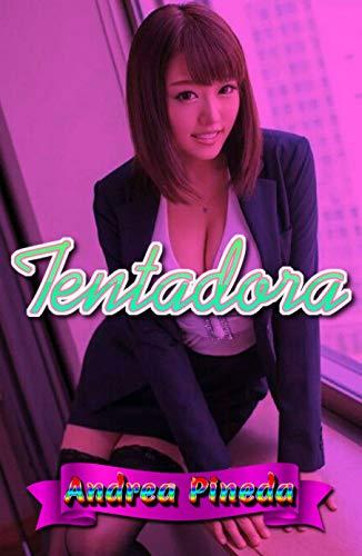 Tentadora de Andrea Pineda