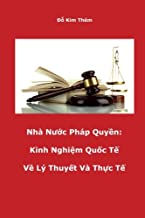 Nha nuoc Phap Quyen: Kinh Nghiem Quoc Te Ly Thuyet va Thuc Te