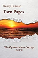 Torn Pages: The Oystercatchers Cottage ACT II