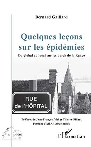 Quelques leçons sur les épidémies: Du global au local sur les bords de la Rance (Sciences et Société) (French Edition)
