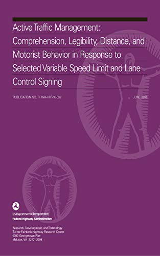 Active Traffic Management: Comprehension, Legibility, Distance, and Motorist Behavior in Response to