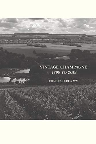 Vintage Champagne: 1899 - 2019