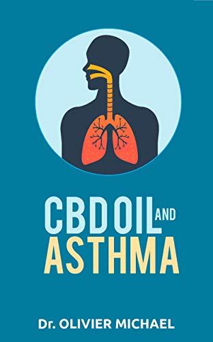 CBD OIL AND ASTHMA (English Edition)
