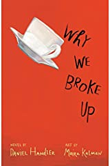 Why We Broke Up Kindle Edition