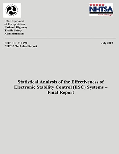 Statistical Analysis of the Effectiveness of Electronic Stability Control (ESC) Systems- Final Repor
