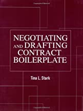 Negotiating and Drafting Contract Boilerplate Pap/Dskt Edition by Stark Esq., Tina published by Incisive Media, LLC (2002)
