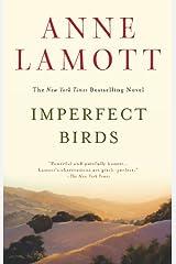 Imperfect Birds: A Novel Kindle Edition