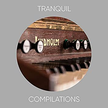 """"""" Tranquil Jazz Compilations """""""