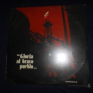 Gloria al Bravo Pueblo - Corpozulia // Vinyl