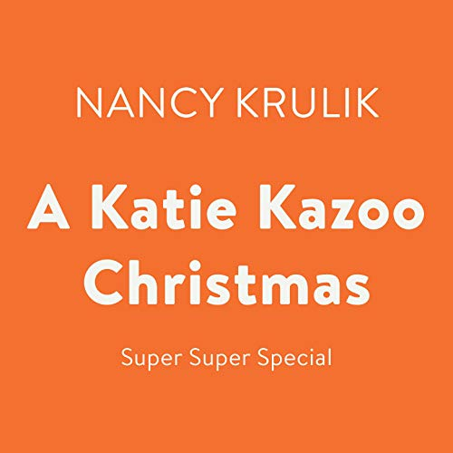 A Katie Kazoo Christmas Audiobook By Nancy Krulik cover art
