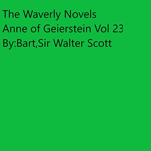 The Waverley Novels Anne of Geierstein Vol 23 cover art