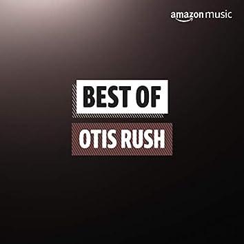 Best of Otis Rush