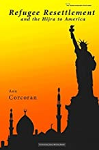 By Ann Corcoran - Refugee Resettlement and the Hijra to America (Civilization Jihad (2015-03-25) [Paperback]