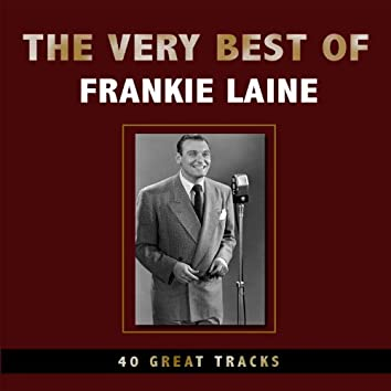 The Very Best Of Frankie Laine