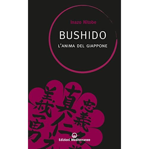 Bushido: l'anima del Giappone