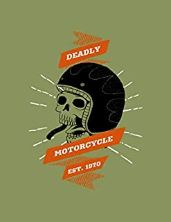 Deadly Motorcycle Est.1970: Composition Notebook, Wide Ruled Paper Notebook | Journal | Workbook for Writing Notes | 100 Pages | 8.5 x 11