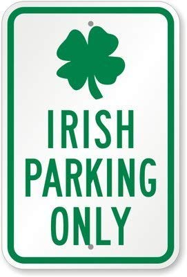 DKISEE Aluminum Safety Sign Irish Parking Only (with Irish Symbol) Sign Durable Rust Proof Warning Sign Aluminum Metal Sign 10