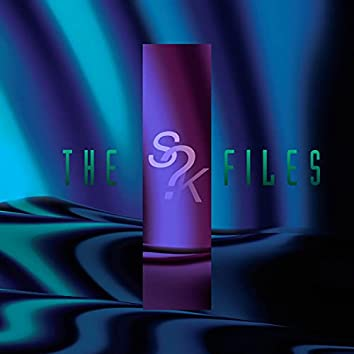 The S?K Files