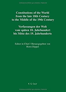 Constitutions of the World from the late 18th Century to the Middle of the 19th Century: Europe: Vol. 3: German Constitutional Documents 1806-1849: Part II: Bavaria - Bremen (German Edition) [並行輸入品]