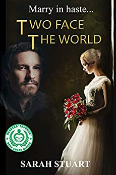 Two Face the World: Marry in Haste... (Richard and Maria Book 2) by [Sarah Stuart]