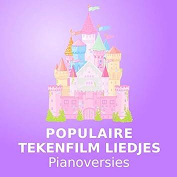 Populaire Tekenfilm Liedjes (Pianoversies)