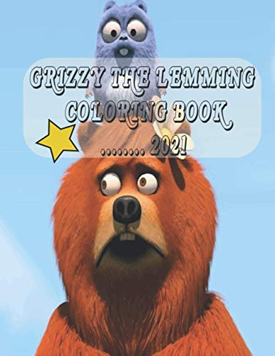 Grizzy the lemming coloring book 2021: Grizzy the Lemmings Writing Journal - Lined Notebook - Perfect Gift For Kids - Composition Book 2021