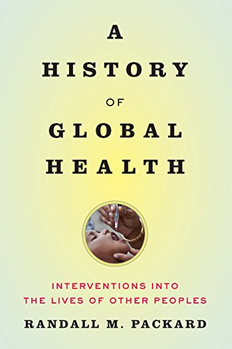 A History of Global Health (English Edition)