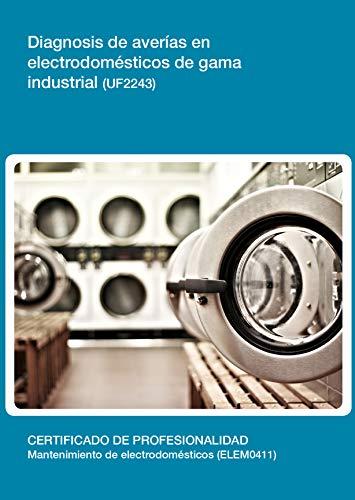 Diagnosis de averías en electrodomésticos de gama industrial (UF2243)