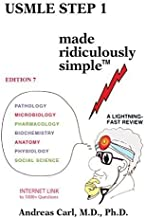 USMLE Step 1 Made Ridiculously Simple (2016) by Andreas Carl (2015-12-01)