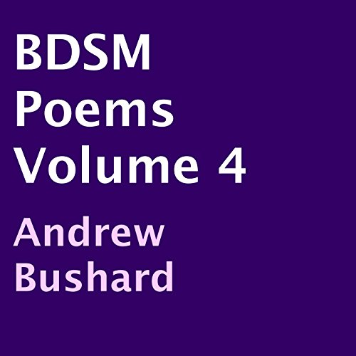 BDSM Poems, Volume 4 audiobook cover art