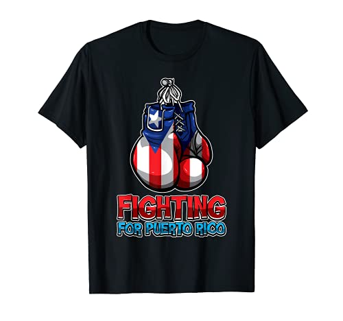 Fighting For Puerto Rico - Puerto Rican Flag - Boxing T-Shirt