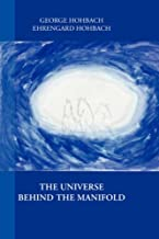 Universe Behind the Manifold
