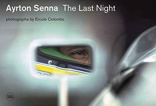 Ayrton Senna: Last Night