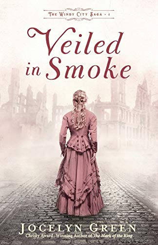 Veiled in Smoke (Windy City Saga, Band 1)