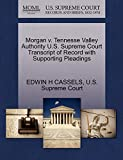 Morgan v. Tennesse Valley Authority U.S. Supreme Court Transcript of Record with Supporting Pleadings