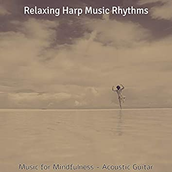 Music for Mindfulness - Acoustic Guitar