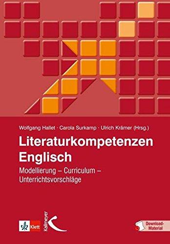 Literaturkompetenzen Englisch: Modellierung – Curriculum – Unterrichtsbeispiele