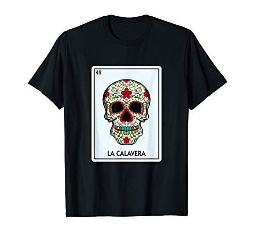 La Calavera Lotería La Calavera Tarjeta de Lotería Mexicana Camiseta