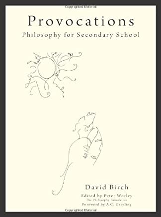 Provocations: Philosophy for Secondary School