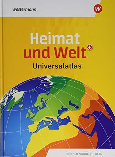 Heimat und Welt Universalatlas: Aktuelle Ausgabe Berlin / Brandenburg