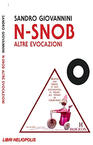 N-Snob. Altre Evocazioni: Libri Heliopolis-Asino Rosso (Italian Edition)