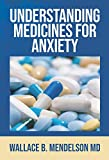 Understanding Medicines for Anxiety