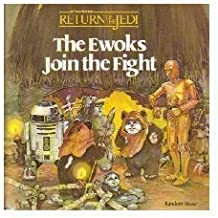 The Ewoks Join the Fight by Bonnie Bogart (1983-07-01)