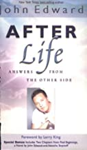 After Life: Answers from the Other Side by John Edward (2004-10-01)