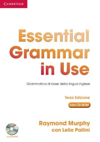 Essential grammar in use. Without answers. Ediz. italiana. Per le Scuole superiori. Con CD-ROM: Grammatica di Base della Lingua Inglese