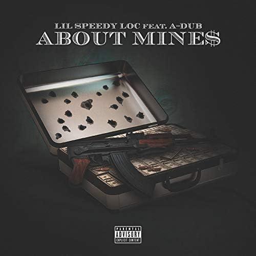 Lil Speedy Loc feat. A-Dub